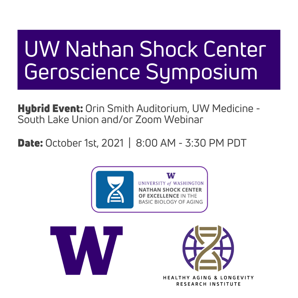 Join us for our annual UW Nathan Shock Center Geroscience Symposium
